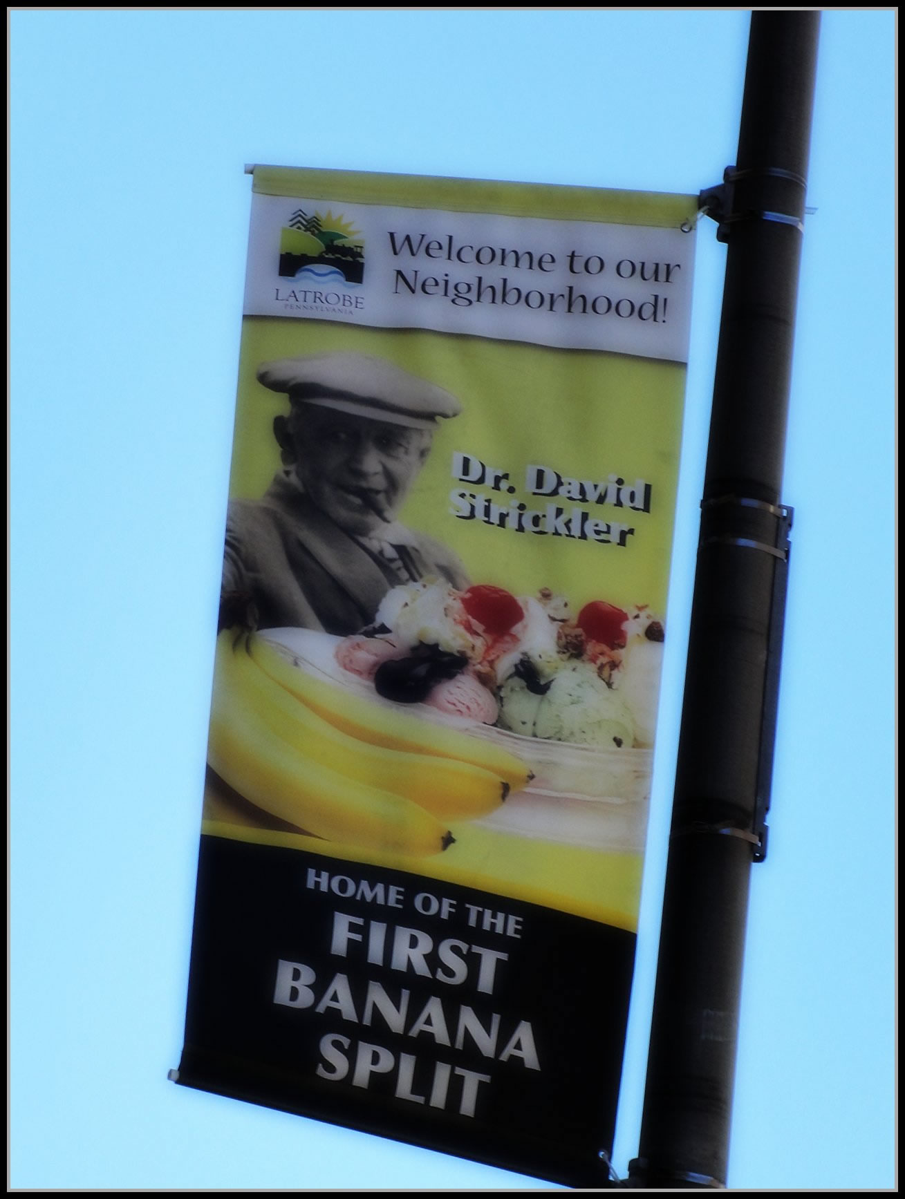 A banner in Latrobe boasting of being the home of the banana split