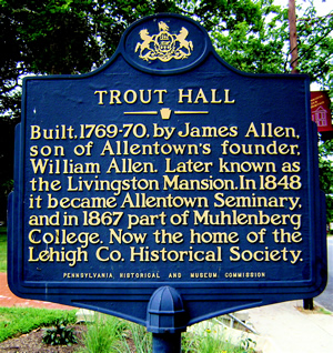 Trout Hall, Historic Marker