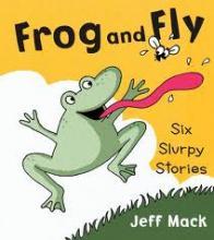 Frog and Fly: Six Slurpy Stories